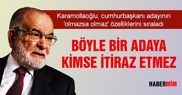 Karamollaoğlu, cumhurbaşkanı adayının 'olmazsa olmaz' özelliklerini sıraladı